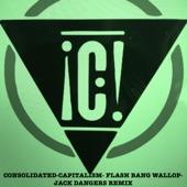Consolidated - Capitalism Flash Bang Wallop (Jack Dangers Remix)