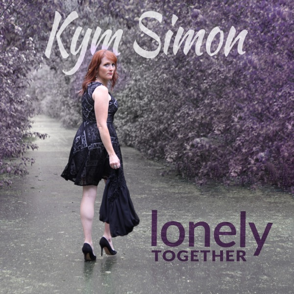 Kym Simon - Lonely Together