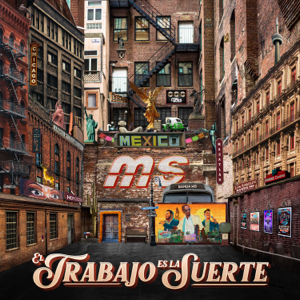 Banda MS de Sergio Lizárraga - El Trabajo Es la Suerte