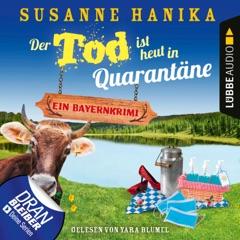 Der Tod ist heut in Quarantäne - Ein Bayernkrimi - Sofia und die Hirschgrund-Morde, Teil 10