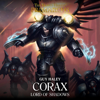 Guy Haley - Corax: Lord of Shadows: Primarchs (Unabridged)  artwork