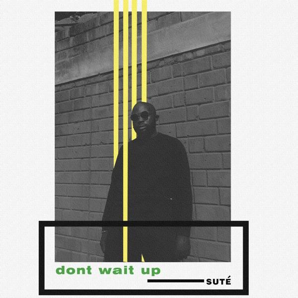 Don't Wait Up - Single