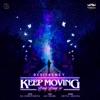 Keep Moving Tureya Tureya Ja feat Jaz Dhami G S Nawepindiya Single