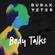 Body Talks - Burak Yeter