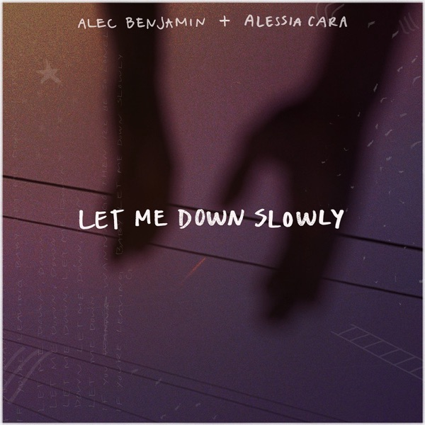 Cover art for Let Me Down Slowly (Feat. Alessia Cara)