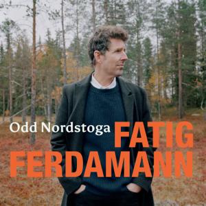 Odd Nordstoga - Fatig ferdamann
