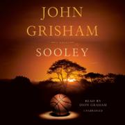 Sooley: A Novel (Unabridged)