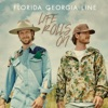 Life Rolls On (Deluxe) by Florida Georgia Line