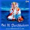 Sai Ki Parchaiyan Sai Bhajan