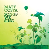 Matt Costa - Behind The Moon
