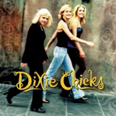The Chicks - Give It Up or Let Me Go