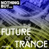 Nothing But... The Future of Trance, Vol. 12