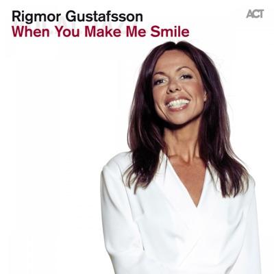 When You Make Me Smile - Rigmor Gustafsson Feat. Dalasinfoniettan & Magnus Lindgren & Patrick Skogh & Karin Hammar | Shazam