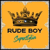 Rude Boy - Superstylin (Extended Edit)