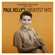Paul Kelly - Paul Kelly's Greatest Hits: Songs From The South 1985-2019