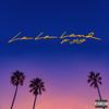 Bryce Vine - La La Land (feat. YG)  artwork