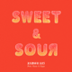 Sweet & Sour (feat. Lauv & Tyga)