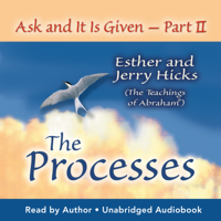 Esther Hicks - Ask and it is Given: The Process artwork