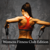Womens Fitness Club Edition - Various Artists