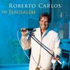 Roberto Carlos - Como É Grande o Meu Amor Por Você (Ao Vivo)  arte