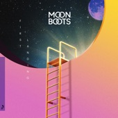 Moon Boots - Never Get To You