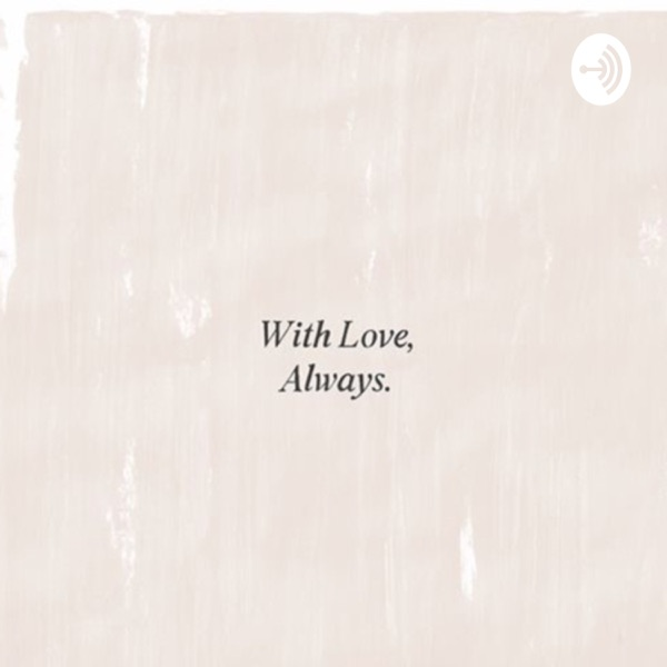 With love, always.