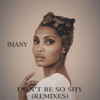 Imany - Don'T Be So Shy (Filatov & Karas Remix) artwork