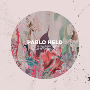 Pablo Held - Descent - EP