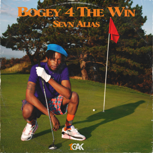 Sevn Alias - Bogey 4 the Win