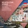 Neapolitan Songs, Luciano Pavarotti, José Carreras & Giuseppe di Stefano