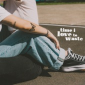 MAY-A - Time I Love To Waste