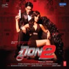 Don 2 Original Motion Picture Soundtrack