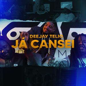 Deejay Telio - Já Cansei