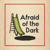 Chef'Special - Afraid Of The Dark kunstwerk