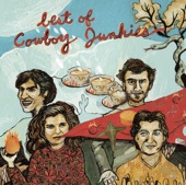Cowboy Junkies - 'Cause Cheap Is How I Feel