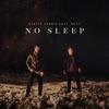 No Sleep (feat. Bonn) - Single