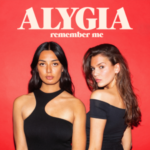 ALYGIA - Remember Me