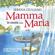 Mamma Maria - Serena Giuliano