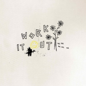 Work It Out - Single Mp3 Download
