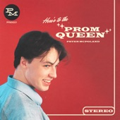 Peter McPoland - (Here's to the) Prom Queen