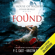 P. C. Cast & Kristin Cast - Found: The House of Night Other World Series, Book 4 (Unabridged)