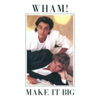 Wham! - Wake Me Up Before You Go-Go artwork