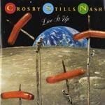 Crosby, Stills & Nash - (Got to Keep) Open
