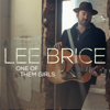 Lee Brice - One of Them Girls  artwork