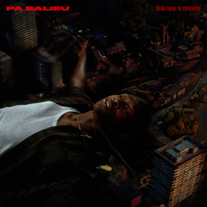 Pa Salieu - Energy feat. Mahalia
