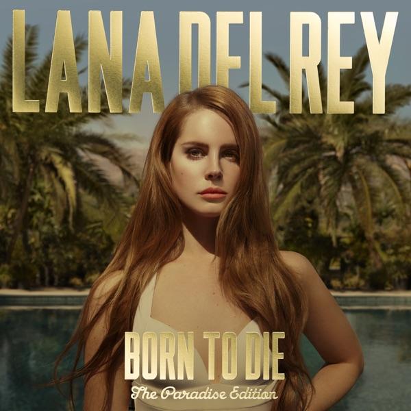 Born to Die – Paradise Edition (Special Version) - Lana Del Rey