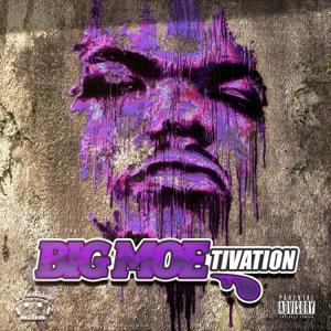 Big Moe-tivation (feat. D-Gotti & Yella Beezy) - Single Mp3 Download