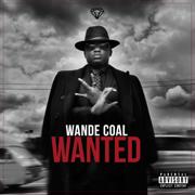 Wanted (Bonus Track Version) - Wande Coal