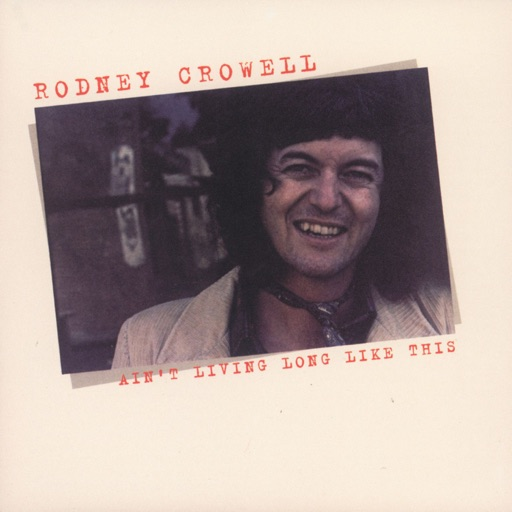 Art for Song for The Life by Rodney Crowell