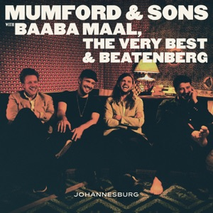 Mumford & Sons & Baaba Maal - There Will Be Time